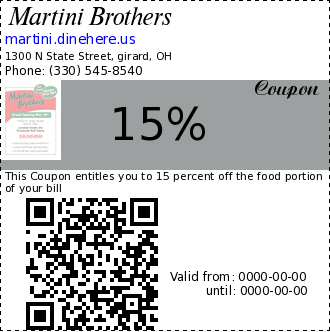 Martini Brothers coupon : This Coupon entitles you to 15 percent off the food portion of your billVaild Sun-Thurs, Tax, Beverages excluded